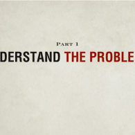 Understand the Problems