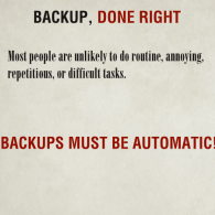 Backup, Done Right